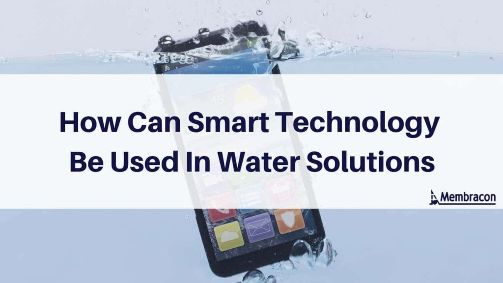 Smart technology in water filtration - wastewater treatment recycling water