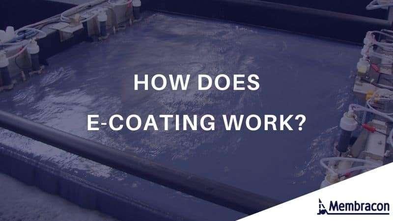 How Does E-coating work