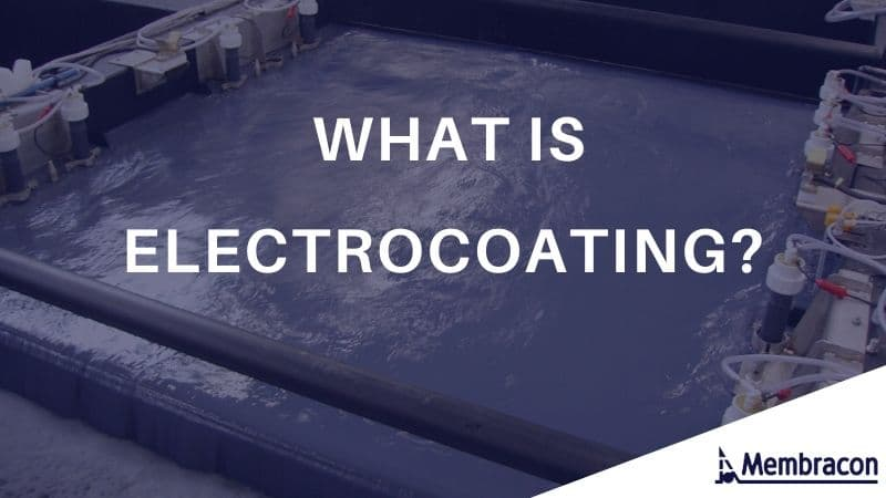 what is electrocoating - water in electrocoating