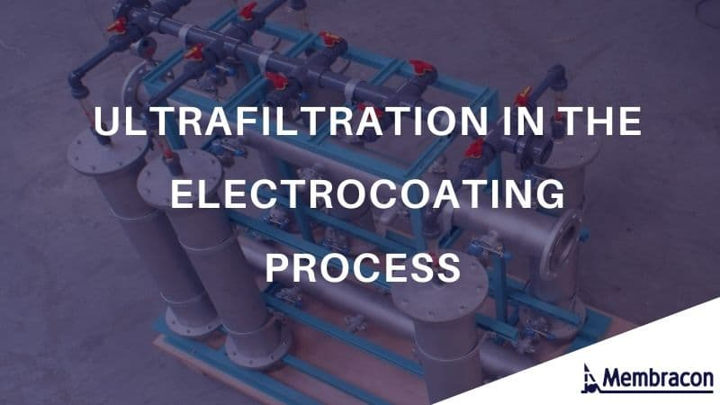 Ultrafiltration in the electrocoating process