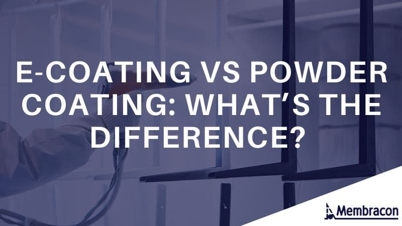 e-coating VS powder coating - what's the difference - water filtration