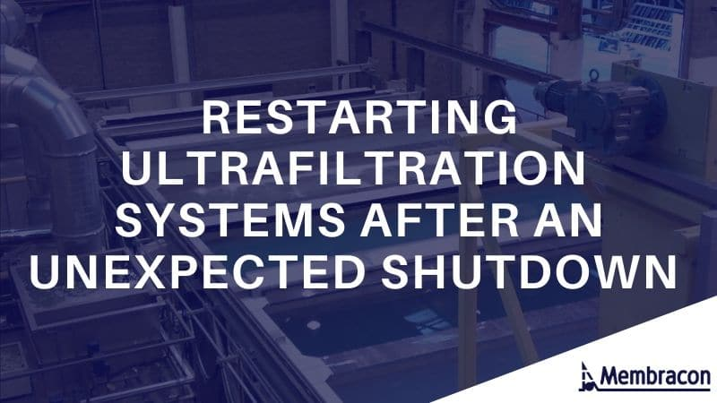 Restarting Ultrafiltration systems after an unexpected shutdown